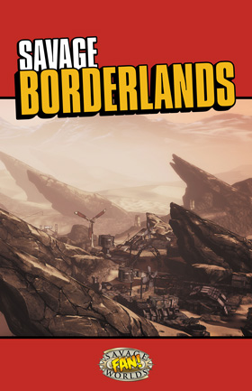 Savage Borderlands Rules for professional printing